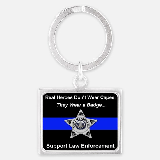Real Heroes Wear Badges Keychains