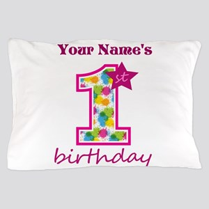 1st Birthday Splat - Personalized Pillow Case