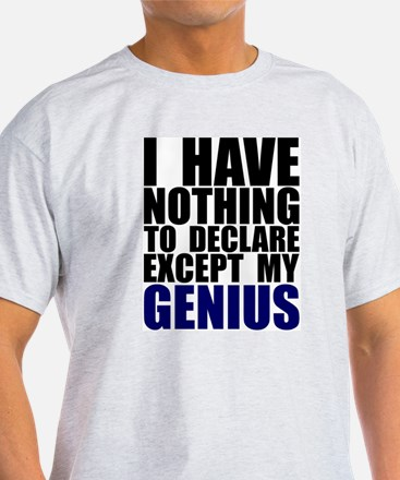 Nothing to Declare Except my  T-Shirt