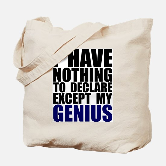 Nothing to Declare Except my  Tote Bag