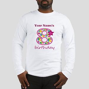 8th Birthday Splat - Personali Long Sleeve T-Shirt