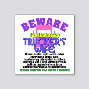 Beware Trucker's Wife Sticker
