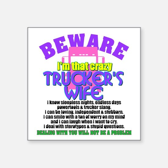 Beware Trucker's Wife Sticker