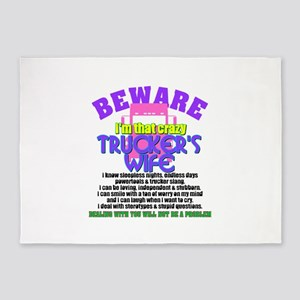 Beware Trucker's Wife 5'x7'Area Rug