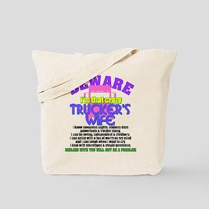 Beware Trucker's Wife Tote Bag