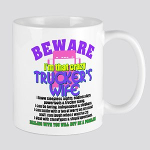 Beware Trucker's Wife Mugs