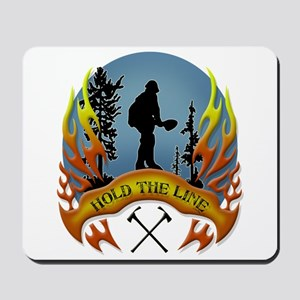 Wildland Firefighter (Hold the Line) Mousepad