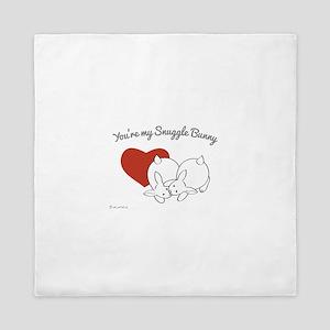 You're my Snuggle Bunny Queen Duvet