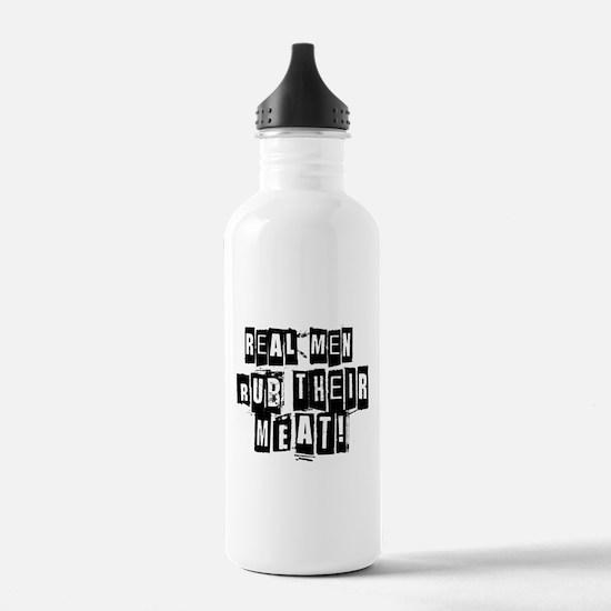Real Men Rub Their Meat Water Bottle