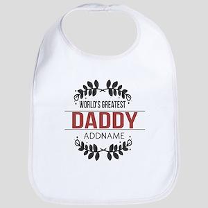 Custom Worlds Greatest Daddy Bib