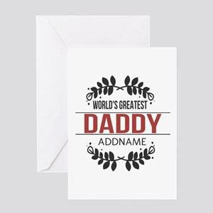 Custom Worlds Greatest Daddy Greeting Card