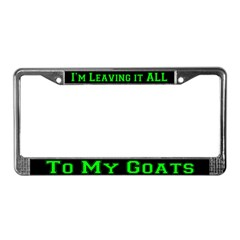 To MY Goats License Plate Frame
