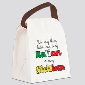 The Only Thing Better Canvas Lunch Bag