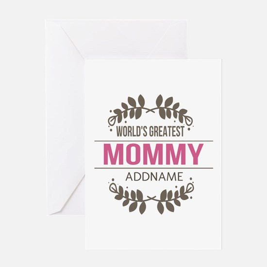 Custom Worlds Greatest Mommy Greeting Card