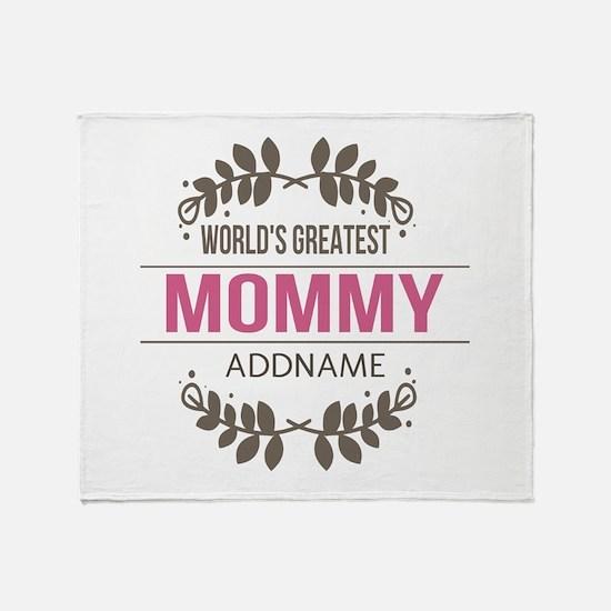 Custom Worlds Greatest Mommy Throw Blanket