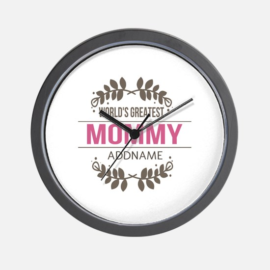 Custom Worlds Greatest Mommy Wall Clock