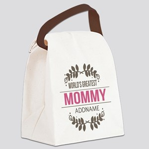 Custom Worlds Greatest Mommy Canvas Lunch Bag