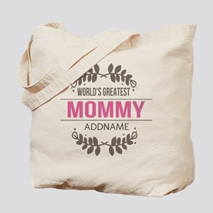Custom Worlds Greatest Mommy Tote Bag