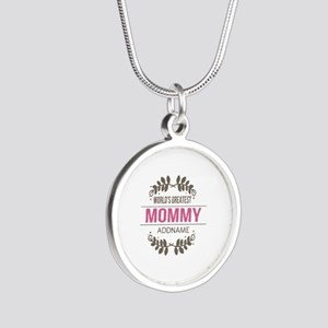 Custom Worlds Greatest Mommy Silver Round Necklace