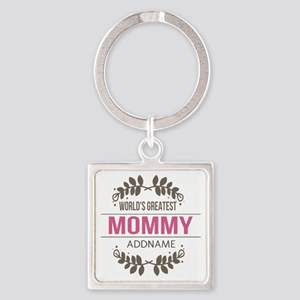 Custom Worlds Greatest Mommy Square Keychain