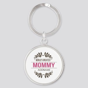 Custom Worlds Greatest Mommy Round Keychain