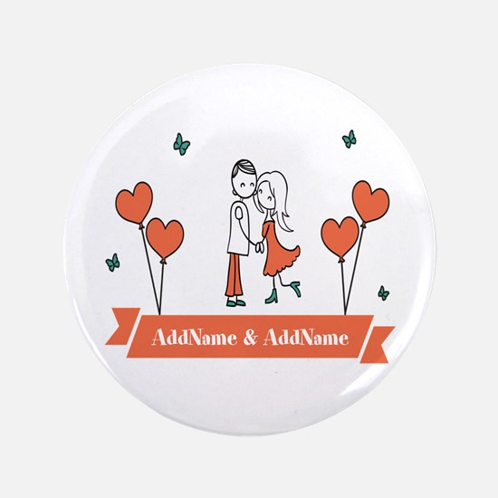 """Personalized Names Couple Hearts 3.5"""" Button"""