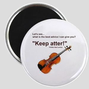 """""""Keep atter!"""" Fiddle Violin Magnet"""