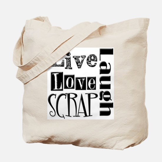 Live Laugh Love Scrap Tote Bag