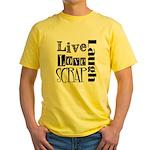 Live Laugh Love Scrap Yellow T-Shirt