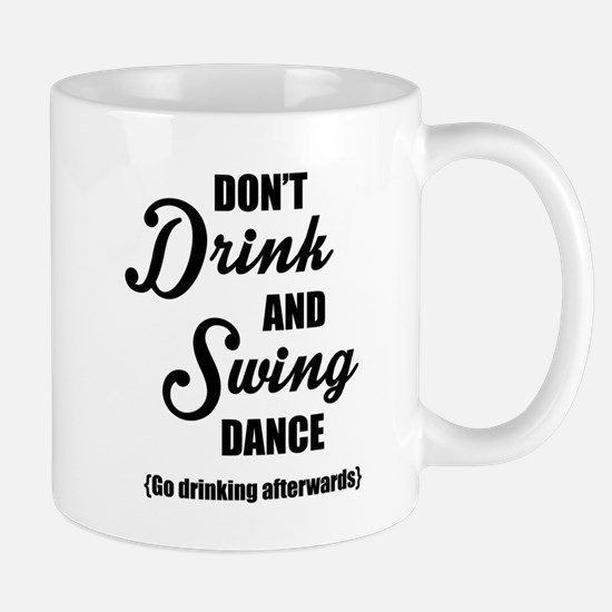 Don't Drink and Swing (black) Mugs