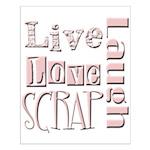 Live Laugh Love Scrap Small Poster