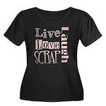 Live Laugh Love Scrap Women's Plus Size Scoop Neck