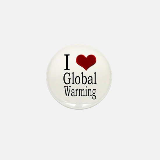 Official I love Global Warming Mini Button