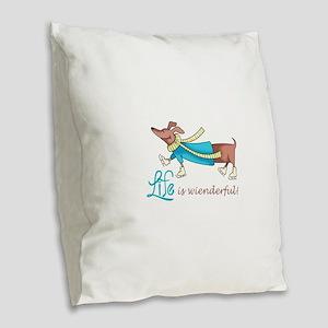 LIFE IS WIENDERFUL Burlap Throw Pillow