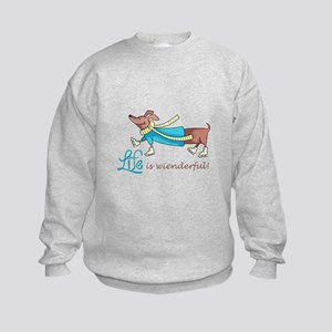 LIFE IS WIENDERFUL Sweatshirt
