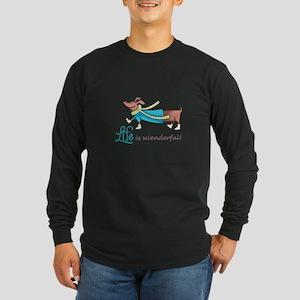 LIFE IS WIENDERFUL Long Sleeve T-Shirt