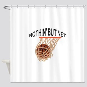 NOTHING BUT NET Shower Curtain