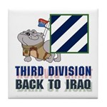 3ID Back To Iraq 2 - Tile Coaster