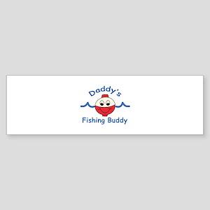 DADDYS FISHING BUDDY Bumper Sticker