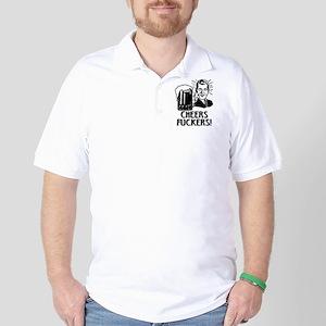 Cheers Fuckers Irish Drinking Humor Golf Shirt