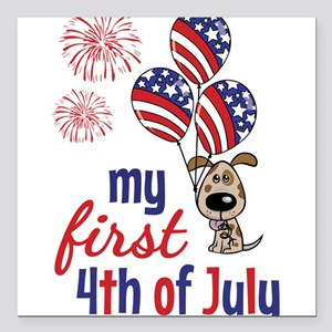 "My First 4th of July Square Car Magnet 3"" x 3"""