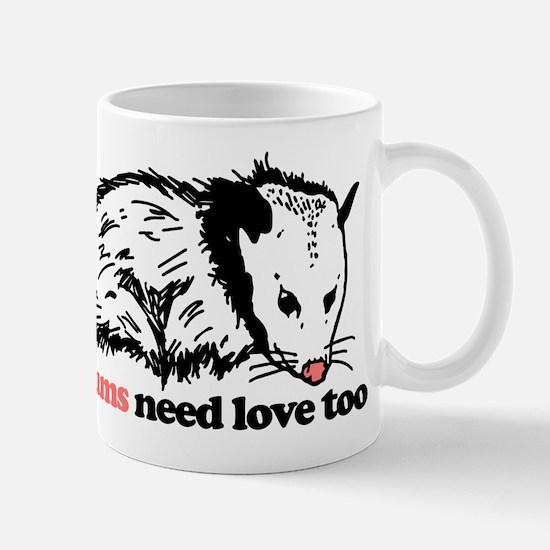 Possums Need Love Too Mug