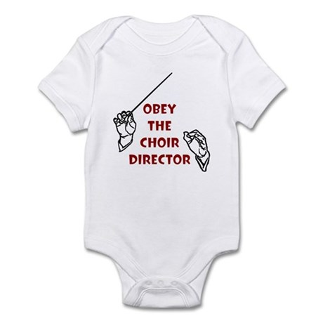 Obey the Choir Director Infant Bodysuit
