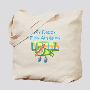 DADDY FLIES AIRPLANES Tote Bag