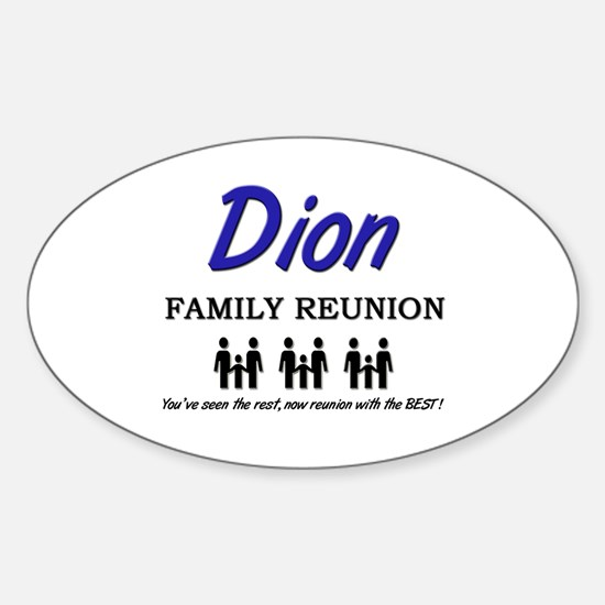 Dion Family Reunion Oval Decal