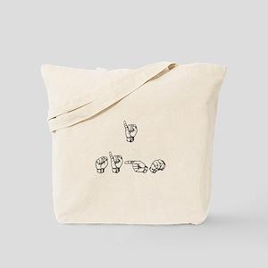 I Sign Tote Bag