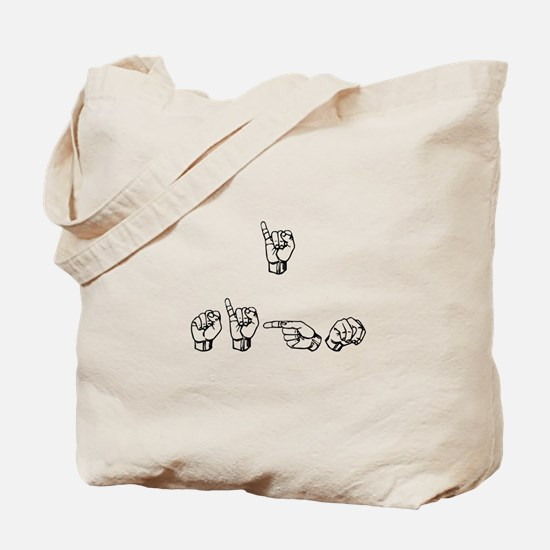 I Sign Tote Bag