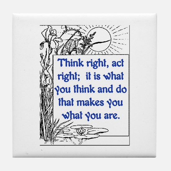 THINK RIGHT Tile Coaster