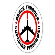 Peace Through Superior Firepower Oval Sticker