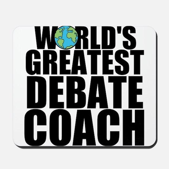 World's Greatest Debate Coach Mousepad